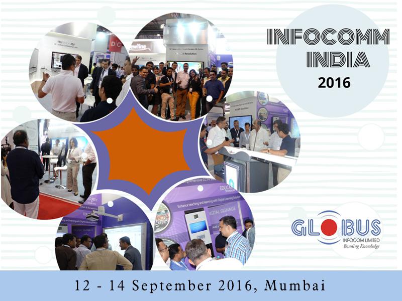 Globus - Infocomm India 2016