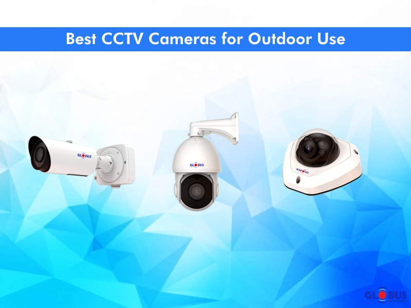 cctv-cameras-for-outdoor-use