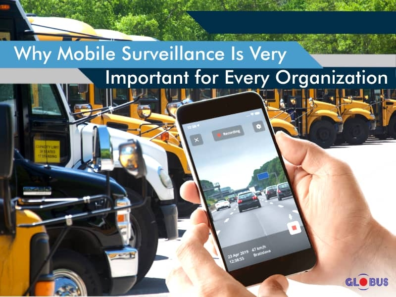 why-mobile-surveillance-is-important-for-organizations